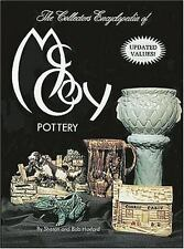 The Collector's Encyclopedia of McCoy Pottery by Bob Huxford and Sharon...