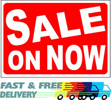 Sale On Now - Car Sales Sign - Carboot Sale Attraction - Massive Discount - Sign