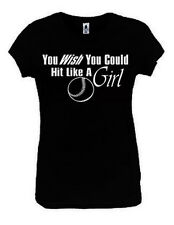 You Wish You Could Hit Like A Girl Softball Girl S-XL Black New Women Ladies NEW