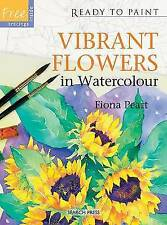 Vibrant Flowers in Watercolour (Ready To Paint) by Fiona Peart