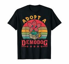 Adopt A Demodog Funny Dog Lover Gift For Men Women T-Shirt S-6XL HOT New US