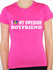 I LOVE MY SWEDISH BOYFRIEND - Sweden / Scandinavian / Fun Themed Womens T-Shirt