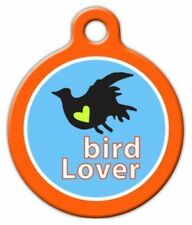 BIRD LOVER - Custom Personalized Pet ID Tag for Dog and Cat Collars
