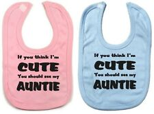 Auntie Present, Funny Baby Bib, Boy Girl, Baby Present, If You Think I'm Cute