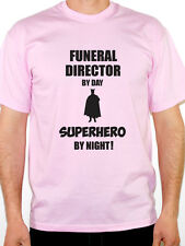 FUNERAL DIRECTOR BY DAY SUPERHERO - Under Taker / Mortician Themed Mens T-Shirt