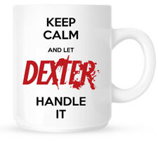 Dexter Mug Gift Idea Keep Calm Funny Birthday Personalised Present Cup Cool Cult