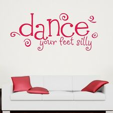DANCE YOUR FEET SILLY wall sticker girls dancing stickers quote decal vinyl