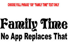 FAMILY TIME * No app replaces that *DECAL WALL STICKER QUOTE VALUES GOD COUNTRY