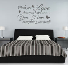 When you Love what you have you everything you need vinyl wall art sticker decal