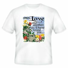 Christian T-shirt Love one another as I have loved you