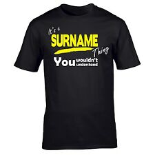 YOUR SURNAME thing T SHIRT family dad brother fathers day gift ideas for him