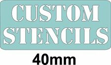 40mm CUSTOM LETTER STENCIL WITH THE WORDING OF YOUR CHOICE, 40mm Letter height