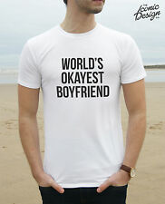 * World's Okayest Boyfriend T-shirt Top Guy Birthday Guy Christmas Funny Gift *