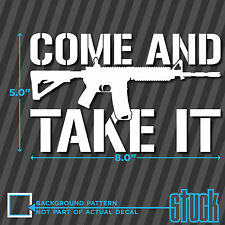 "Come and take it Assault Rifle AR15 - 8"" x 5"" - vinyl decal sticker pro gun nra"
