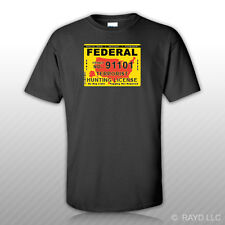 Federal Terrorist Hunting Permit T-Shirt Tee Shirt Free Sticker United States
