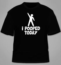 I Pooped Today T-Shirt. Funny College Gift Party Awesome Hilarious Humor Cool