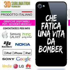 COVER FATICA VITA DA BOMBER PER IPHONE IPOD GALAXY Z10 HTC LUMIA XPERIA NOTE LG
