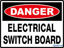 DANGER ELECTRICAL SWITCH BOARD -- VINYL STICKER LAMINATED -- VARIOUS SIZES