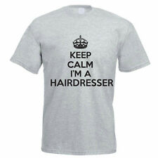 KEEP CALM I'M A HAIRDRESSER - Stylist / Hair / Fun / Novelty Themed Mens T-Shirt