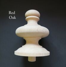 Wood FINIAL 6 1/2 High. Choice: Aspen or Oak.  Bedpost bed post Newel Stair #61