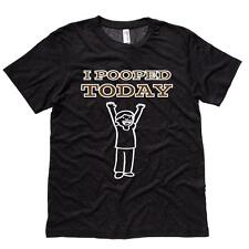 I Pooped Today Mens Tee Shirt Humor Soft Comfy Top Triblend