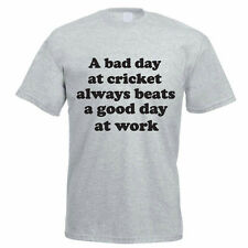 A BAD DAY AT CRICKET ALWAYS BEATS A GOOD DAY AT WORK - Fun Themed Mens T-Shirt