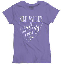 Simi Valley, CA is Calling I Must Go Home Womens Shirt City Ladies T-Shirt