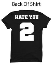 HATE YOU 2 SHIRT JERSEY SHIRT FUNNY T-SHIRTS WOMENS CLOTHING MENS FASHION GIFTS