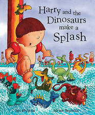 NEW - HARRY and the DINOSAURS MAKE A SPLASH - HARDBACK