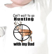 """""""Can't Wait To Go HUNTING with my DAD"""" Deer Hunting Youth T-Shirt Infant Tee"""