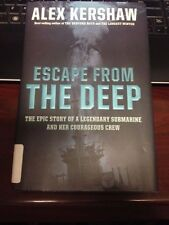 ESCAPE FROM THE DEEP: The Submarine Tang & Her Crew by Kershaw 2008 HC WW2 POW