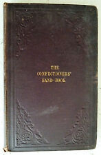 Confectioners' Hand Book 3rd Edn E. Skuse Victorian Sweet Recipe Vintage Guide