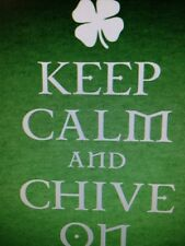 the Chive *Authentic* IRISH Keep Calm and Chive On Men's T-Shirt M L XL XXL