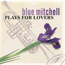 Plays for Lovers by Blue Mitchell (CD, Oct-2003, Riverside Records (Jazz))