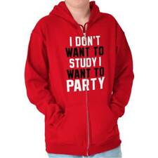 Want To Party Funny T Shirt Humorous Novelty Fashion Gift Zipper Hoodie
