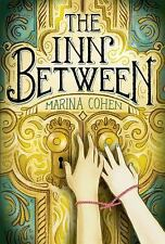 The Inn Between by Marina Cohen (2016,Hardcover)