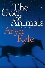Aryn Kyle~THE GOD OF ANIMALS~SIGNED 1ST/DJ~NICE COPY