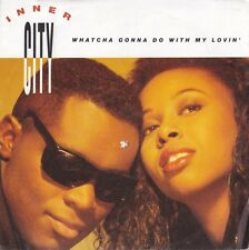 """Inner City-Whatcha Gonna Do With My Lovin' 7"""" 45-10 Records, TEN 290, 1989, Pict"""