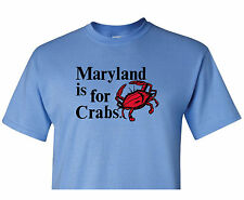 FUNNY MARYLAND IS FOR CRABS SEX ORIGINAL IRON-ON T-SHIRT ALL SIZES S-4XL #I62
