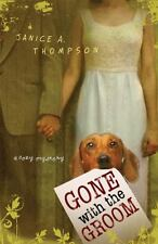 Gone with the Groom by Janice Hanna and Janice A. Thompson (2007, Paperback)