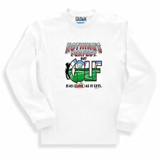 Long Sleeve T-shirt Adult Youth Sports Nothing's Perfect Golf Close Gets Golfing