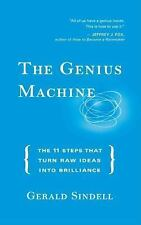 The Genius Machine: The Eleven Steps That Turn Raw Ideas into Brilliance, Gerald
