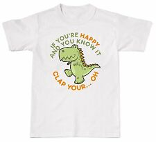 If You're Happy And You Know It Dinosaur T-Rex T Rex Cotton Kids T Shirt Tshirt
