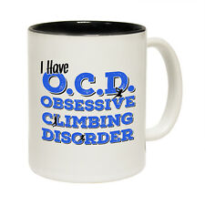 Funny Adrenaline Addict Have OCD Obsessive Climbing Disorder Rock Climbing MUG