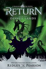 The Return Disney Lands Series Book 1 by Ridley Pearson Kingdom Keepers Novel PB