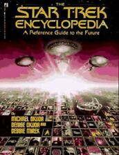 Star Trek: The Star Trek Encyclopedia : A Reference Guide to the Future