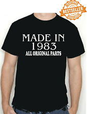 BIRTHDAY T-shirt MADE IN 1983 all original parts choose size and colour * NEW *