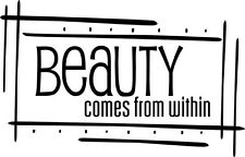 Beauty Comes From Within Vinyl Wall Decal Stickers Letters Words Bathroom Decor