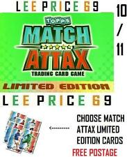 MATCH ATTAX 10/11 CHOOSE ANY LIMITED EDITION CARDS 2010 2011