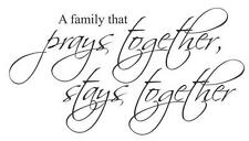 A Family That Prays Together Stays Together .... Wall Decal Sticker Home Decor